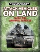 Attack vehicles on land : tanks and armored fighting vehicles