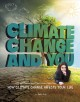 Climate change and you : how climate change affects your life