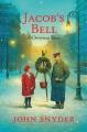 Jacob's bell : a Christmas story