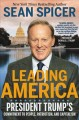 Leading America : President Trump's commitment to people, patriotism, and capitalism