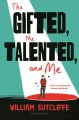 The gifted, the talented, and me
