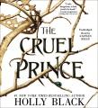 The cruel prince