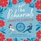 The rehearsals [sound recording (book on CD)]
