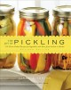 The joy of pickling : 250 flavor-packed recipes for vegetables and more from garden or market