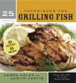 25 essentials. Techniques for grilling fish