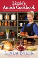 Lizzie's Amish cookbook : favorite recipes from three generations of Amish cooks!