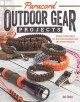 Paracord outdoor gear projects : simple instructions for survival bracelets and other DIY projects