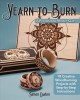 Yearn to burn : a pyrography master class