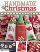 Handmade for Christmas : easy crafts and creative ideas for sewing, stitching, papercraft, knitting, and crochet