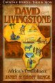 David Livingstone : Africa's trailblazer