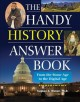 The handy history answer book : from the Stone Age to the Digital Age