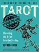 Tarot, no questions asked : mastering the art of intuitive reading