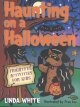 Haunting on a Halloween : frightful activities for kids