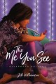 The me you see