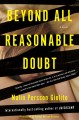 Beyond all reasonable doubt : a novel