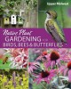 Native plant gardening for birds, bees, & butterflies. Upper Midwest