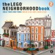 The LEGO® neighborhood book. 2, Build your own city!