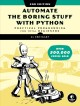 Automate the boring stuff with Python : practical programming for total beginners