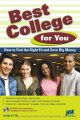 Best college for you : how to find the right fit and save big money