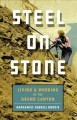Steel on stone : living and working in the Grand Canyon