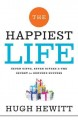 The happiest life : seven gifts, seven givers, and the secret to genuine success