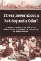 It was never about a hot dog and a Coke! : a personal account of the 1960 sit-in demonstrations in Jacksonville, Florida and Ax Handle Saturday