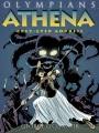 Olympians. Athena : grey-eyed goddess