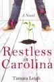 Restless in Carolina : a novel