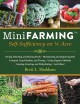 Mini farming : self sufficiency on a 1/4 acre