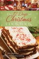 The 12 days of Christmas cookbook : the ultimate in effortless holiday entertaining