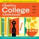 The healthy college cookbook : quick, cheap, easy