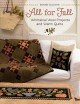 All for fall : whimsical wool projects and warm quilts