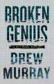 Broken genius : a Will Parker thriller