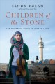 Children of the stone : the power of music in a hard land
