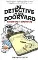 The detective in the dooryard : reflections of a Maine cop