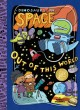 Dinosaurs in space : out of this world