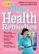 Joey Green's magic health remedies : 1,363 quick-and-easy cures using brand-name products