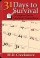 31 days to survival : a complete plan for emergency preparedness