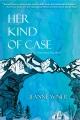 Her kind of case : a Lee Isaacs, Esq. novel