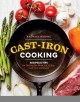 Cast-iron cooking : recipes & tips for getting the most out of your cast-iron cookware