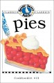 Pies Cookbook : Get a taste of Gooseberry Patch in this collection of over 20 favorite pie recipes!.