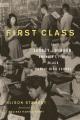First class : the legacy of Dunbar, America's first Black public high school