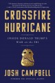 Crossfire hurricane : inside Donald Trump's war on the FBI