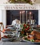 The Best of Thanksgiving : recipes and inspiration for a festive holiday meal.