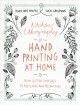 Kitchen lithography : hand printing at home : from buttons and bags to postcards and pillowcases