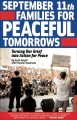 September 11th Families for Peaceful Tomorrows turning our grief into action for peace