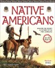 Native Americans : discover the history & cultures of the first Americans