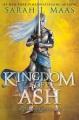 Kingdom of ash : a Throne of glass novel
