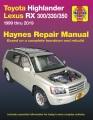 Toyota Highlander & Lexus RX 300/330/350 automotive repair manual