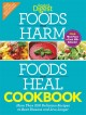 Foods that harm, foods that heal cookbook : 250 delicious recipes to beat disease and live longer